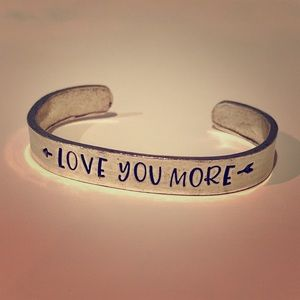 """Love you more"" metal cuff bracelet"